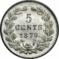 reverse of 5 Cents - Willem III (1850 - 1887) coin with KM# 91 from Netherlands. Inscription: 5 CENTS 1879.