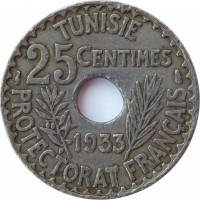reverse of 25 Centimes - Aḥmad II ibn Ali (1931 - 1938) coin with KM# 260 from Tunisia. Inscription: TUNISIE 25CENTIMES 1931 PROTECTORAT FRANÇAIS