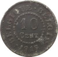 reverse of 10 Centimes (1915 - 1917) coin with KM# 81 from Belgium. Inscription: BELGIQUE · BELGIË 10 CENT. · 1915 ·