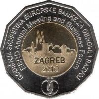 obverse of 25 Kuna - EBRD Annual Meeting, Zagreb 2010 (2010) coin with KM# 93 from Croatia. Inscription: GODIŠNJA SKUPSTINA EUROPSKE BANKE ZA OBNOVU I RAZVOJ EBRD Annual Meeting and Business Forum ZAGREB 2010
