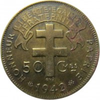 reverse of 50 Centimes (1942) coin with KM# 1 from French Equatorial Africa. Inscription: LIBERTE.EGALITE .FRATERNITE. 50 CMES 1942 HONNEUR PATRIE