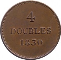 reverse of 4 Doubles - William IV / Victoria (1830 - 1858) coin with KM# 2 from Guernsey. Inscription: 4 DOUBLES 1830