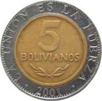 reverse of 5 Bolivianos (2001 - 2004) coin with KM# 212 from Bolivia. Inscription: LA UNION ES LA FUERZA 5 BOLIVIANOS 2001