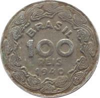 obverse of 100 Réis (1938 - 1942) coin with KM# 544 from Brazil. Inscription: BRASIL 100 RÉIS 1940
