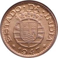 obverse of 1 Tanga (1947) coin with KM# 24 from India. Inscription: ESTADO DA INDIA 1947