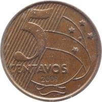 reverse of 5 Centavos (1998 - 2014) coin with KM# 648 from Brazil. Inscription: 5 CENTAVOS 2001