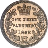 reverse of 1/3 Farthing - Victoria - 1'st Portrait (1866 - 1888) coin with KM# 750 from United Kingdom. Inscription: ONE THIRD FARTHING 1868