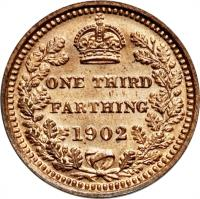 reverse of 1/3 Farthing - Edward VII (1902) coin with KM# 791 from United Kingdom. Inscription: ONE THIRD FARTHING 1902