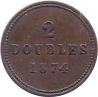 reverse of 2 Doubles - Victoria / Edward VII / George V (1868 - 1911) coin with KM# 9 from Guernsey. Inscription: 2 DOUBLES 1874
