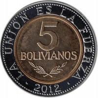 reverse of 5 Bolivianos (2010 - 2012) coin with KM# 219 from Bolivia. Inscription: LA UNION ES LA FUERZA 5 BOLIVIANOS 2010