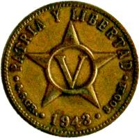 reverse of 5 Centavos (1943) coin with KM# 11.3a from Cuba. Inscription: PATRIA Y LIBERTAD V · 4.6 GR. · 1943 · 300 M ·