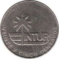 reverse of 25 Centavos - INTUR (1981) coin with KM# 417 from Cuba. Inscription: INTUR VEINTE Y CINCO CENTAVOS