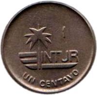 reverse of 1 Centavo - INTUR (1988) coin with KM# 409 from Cuba. Inscription: 1 INTUR UN CENTAVO