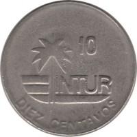 reverse of 10 Centavos - INTUR (1989) coin with KM# 415.3 from Cuba. Inscription: 10 INTUR DIEZ CENTAVOS