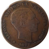 obverse of 10 Centimos - Alfonso XII (1877 - 1879) coin with KM# 675 from Spain. Inscription: ALFONSO XII POR LA GRACIA DE DIOS G.S. * 1879 *