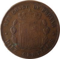 reverse of 10 Centimos - Alfonso XII (1877 - 1879) coin with KM# 675 from Spain. Inscription: REY CONSTL. DE ESPAÑA * DIEZ CENTIMOS * OM