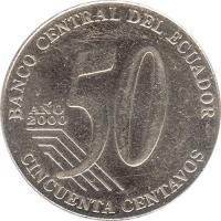 reverse of 50 Centavos (2000) coin with KM# 108 from Ecuador. Inscription: BANCO CENTRAL DEL ECUADOR ANO 2000 CINCUENTA CENTAVOS