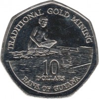 reverse of 10 Dollars (1996 - 2011) coin with KM# 52 from Guyana. Inscription: TRADITIONAL GOLD MINING 10 DOLLARS BANK OF GUYANA