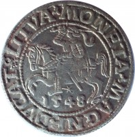 obverse of 1/2 Grosz - Sigismund II August (1545 - 1569) coin from Lithuania. Inscription: MONETA · MAGNI · DVCAT9 · LITVA · 1548