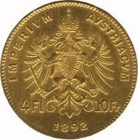 reverse of 4 Florins / 10 Francs - Franz Joseph I (1870 - 1892) coin with KM# 2260 from Austria. Inscription: IMPERIUM AUSTRIACUM 4 Fl 10 Fr 1892
