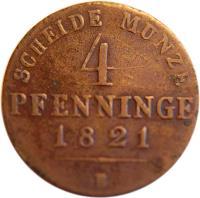 reverse of 4 Pfenninge - Friedrich Wilhelm III (1821 - 1840) coin with KM# 408 from German States. Inscription: SCHEIDE MUNZE 4 PFENNINGE 1821 B
