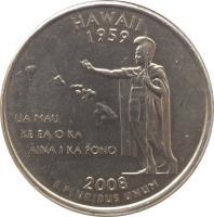 reverse of 1/4 Dollar - Hawaii - Washington Quarter (2008) coin with KM# 425 from United States. Inscription: HAWAII 1959 UA MAU, KE EA O KA, 'ĀINA I KA PONO 2008 E PLURIBUS UNUM