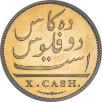 reverse of 10 Cash (1803) coin with KM# 319c from India. Inscription: X. CASH.