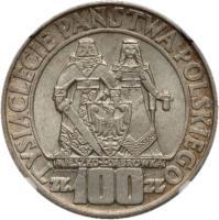 reverse of 100 Złotych - Polish Millennium (1966) coin with Y# 57 from Poland. Inscription: TYSIĄCLECIE PAŃSTWA POLSKIEGO MIESZKO I DĄBRÓWKA ZŁ 100 ZŁ