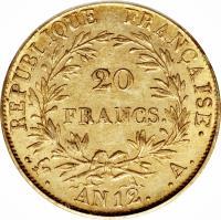 reverse of 20 Francs - Napoleon I (1802 - 1803) coin with KM# 661 from France. Inscription: RÉPUBLIQUE FRANÇAISE. 20 FRANCS. . . AN 12. .A.