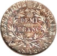 reverse of 1/2 Franc - Napoleon I (1802 - 1803) coin with KM# 648 from France. Inscription: RÉPUBLIQUE FRANÇAISE. DEMI FRANC. .. AN 12. .A.