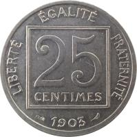 reverse of 25 Centimes (1903 - 1904) coin with KM# 855 from France. Inscription: LIBERTÉ ÉGALITÉ FRATERNITÉ 25 CENTIMES 1903