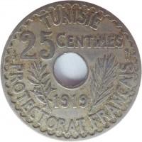reverse of 25 Centimes - Muḥammad V an-Nāṣir (1918 - 1920) coin with KM# 244 from Tunisia. Inscription: TUNISIE 25 CENTIMES 1919 PROTECTORAT FRANCAIS