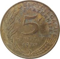 reverse of 5 Centimes (1966 - 2001) coin with KM# 933 from France. Inscription: LIBERTE · EGALITE · FRATERNITE · 5 CENTIMES 1979 A. DIEUDONNE